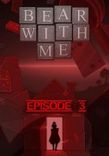 Bear With Me - Episode 3 Mac