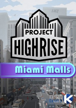 Project Highrise: Miami Malls (DLC) Mac