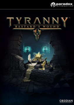 Tyranny - Bastard's Wound Mac