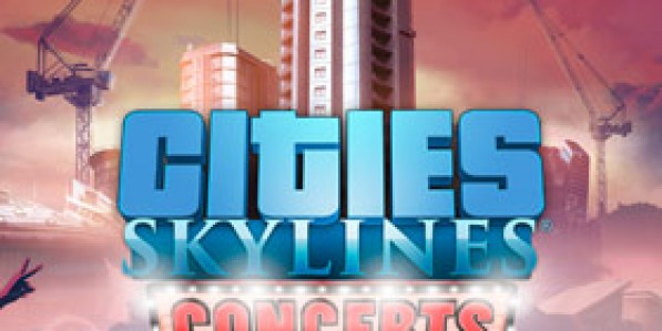 Cities: Skylines - Concerts Mac