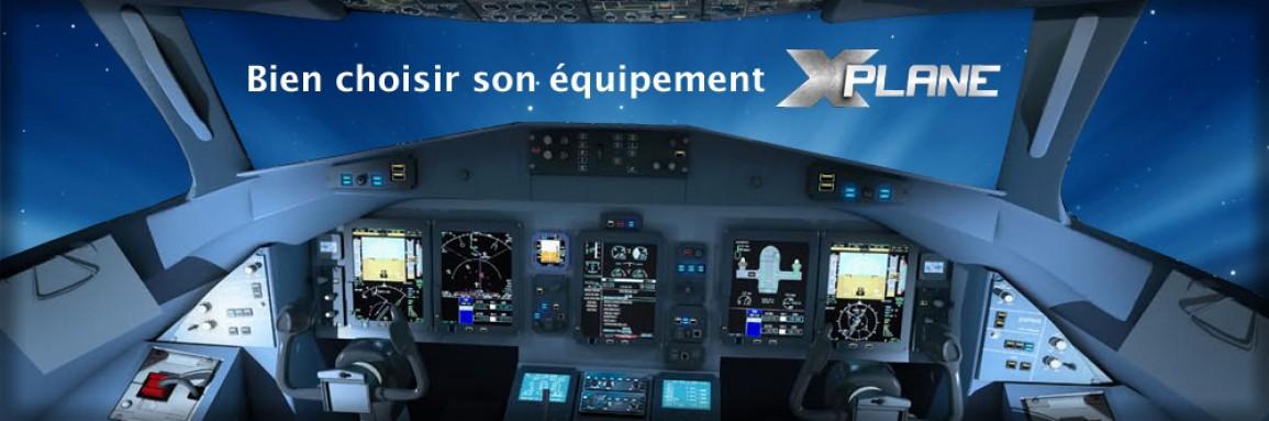 Comment s'équiper pour X-Plane ?