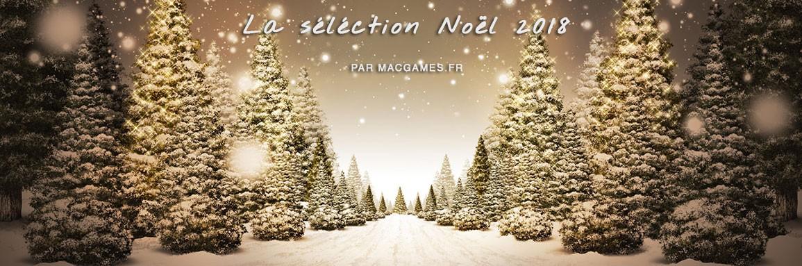 La sélection de Noël 2018 par MacGames.fr