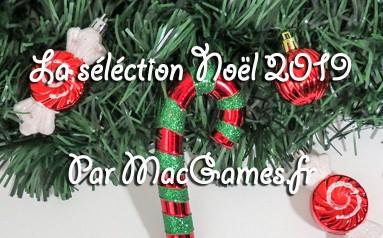 La sélection de Noël 2019 par MacGames.fr